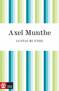 Cover for Axel Munthe