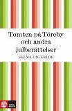 Cover for Tomten på Töreby och andra julberättelser