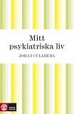 Cover for Mitt psykiatriska liv