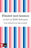 Cover for Fönster mot kosmos: en bok om Edith Södergran