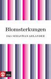 Cover for Blomsterkungen: boken om Carl von Linné