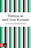 Cover for Tretton år med Ivar Kreuger