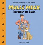 Cover for Mulle Meck berättar om båtar