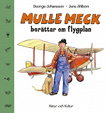 Cover for Mulle Meck berättar om flygplan