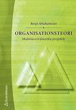 Cover for Organisationsteori - Moderna och klassiska perspektiv