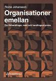 Cover for Organisationer emellan: om förhandlingar, makt och handlingsutrymme