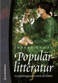 Cover for Populärlitteratur: de populära genrernas estetik och historia