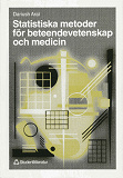 Cover for Statistiska metoder för beteendevetenskap och medicin