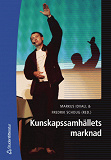 Cover for Kunskapssamhällets marknad