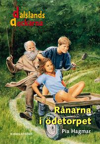 Cover for Dalslandsdeckarna 1 - Rånarna i ödetorpet