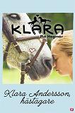 Cover for Klara 3 - Klara Andersson, hästägare