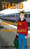 Cover for Habib: Borta bra, hemma bäst