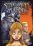 Cover for Spindelbarnen - Sam Frasers äventyr