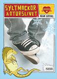 Cover for Syltmackor och oturslivet