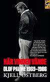 Cover for När vinden vände : Olof Palme 1969-1986