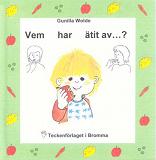 Cover for Vem har ätit av  - Barnbok med tecken för hörande barn