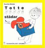 Cover for Totte städar - Barnbok med tecken för hörande barn