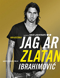Cover for Jag är Zlatan : Min historia