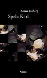 Cover for Spela Karl