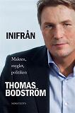 Cover for Inifrån - Makten, myglet, politiken