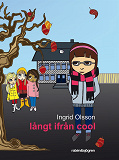 Cover for Långt ifrån cool