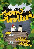 Cover for Som trolleri