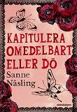 Cover for Kapitulera omedelbart eller dö