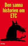 Cover for Den sanna historien om ETC