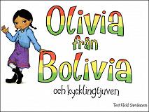 Cover for Olivia från Bolivia och kycklingtjuven