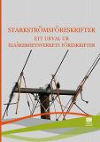 Cover for Starkströmsföreskrifter - ett urval ur Elsäkerhetsverkets föreskrifter