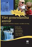 Cover for Vårt gemensamma ansvar - så guidar ISO 26000 din verksamhet mot hållbar utveckling
