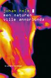 Cover for Men naturen ville annorlunda