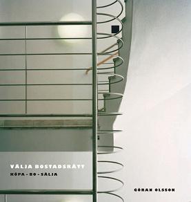 Cover for Välja bostadsrätt : köpa, bo, sälja