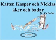 Cover for Katten Kasper och Nicklas åker och badar