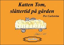 Cover for Katten Tom, slåttertid på gården