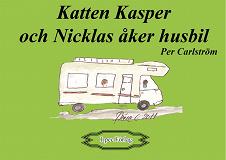 Cover for Katten Kasper och Nicklas åker husbil
