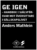 Cover for Ge igen - handbok i självförsvar mot översittare i sällskapslivet
