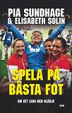 Cover for Spela på bästa fot : att leda med glädje