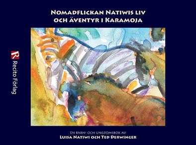 Cover for Nomadflickan Natiwis liv och äventyr i Karamoja
