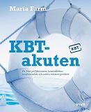 Cover for KBT-akuten : Fri från perfektionism, kontrollbehov, konflikträdsla och andra relationsproblem