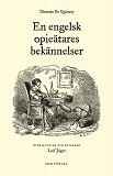 Cover for En engelsk opieätares bekännelser