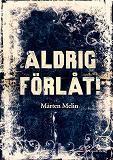 Cover for Aldrig förlåt