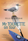 Cover for Mr Tourette on tour