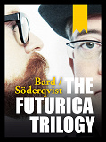 Cover for The Futurica Trilogy