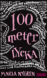Cover for 100 meter lycka