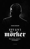 Cover for Ett liv i mörker