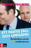 Cover for Ett partis fall och uppgång
