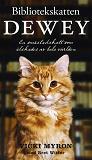 Cover for Bibliotekskatten Dewey : En småstadskatt som älskades av hela världen