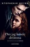 Cover for Twilight 1 - Om jag kunde drömma