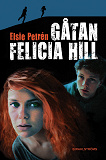 Cover for Gåtan Felicia Hill